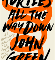 "book cover for ""Turtles All the Way Down"" by John Green"